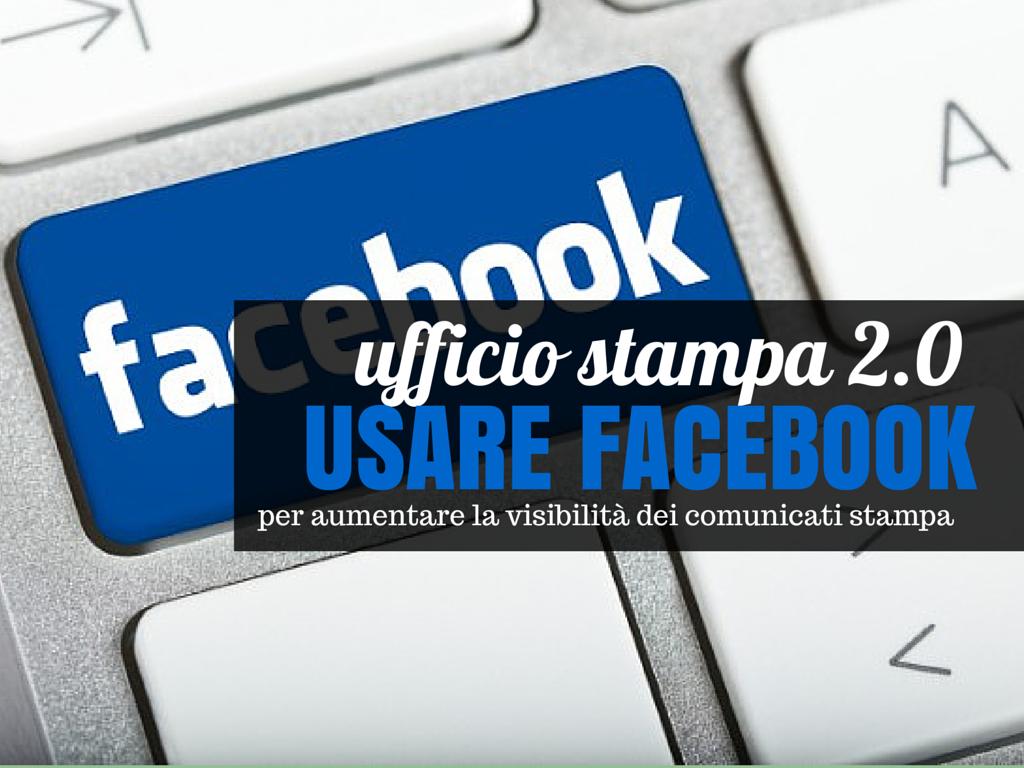 Immagini Ufficio Stampa : Come sfruttare facebook nell ufficio stampa mistermedia