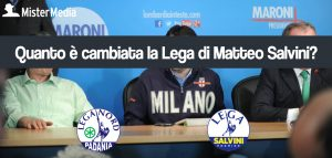 Quanto è cambiata la Lega di Matteo Salvini?